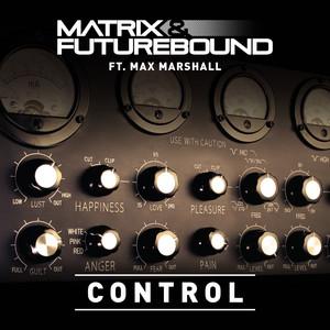 Control - Matrix & Futurebound's S.T.F.U Mix by Matrix & Futurebound, Max Marshall
