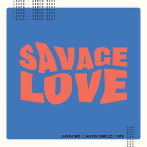 Savage Love (Laxed – Siren Beat) [BTS Remix] cover art