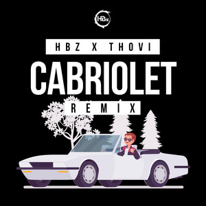 Cabriolet - Bounce Remix by HBz, THOVI