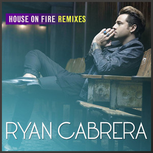 House on Fire (Remixes)