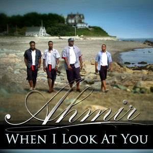 Ahmir: When I Look at You (Cover)