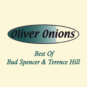 Best of Bud Spencer and Terence Hill - Oliver Onions