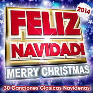 Feliz Navidad ! Merry Christmas 2014 - Top 40 Clasicas De Navidad album