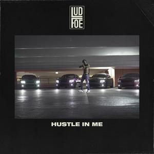 Hustle In Me