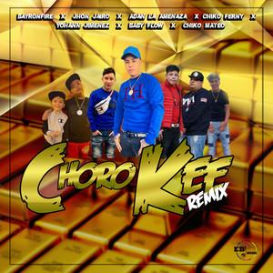 Choro Kee (Remix)