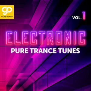 Electronic Pure Trance Tunes, Vol. 1