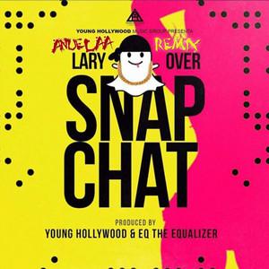 Snap Chat (Remix)