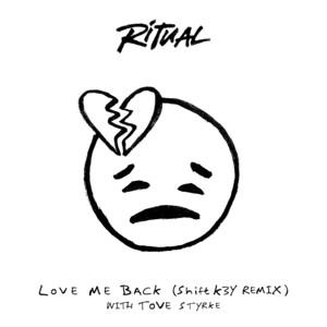 Love Me Back (Shift K3Y Remix)