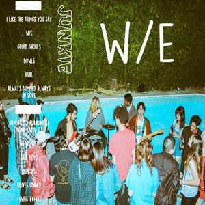 W/E - Junkie