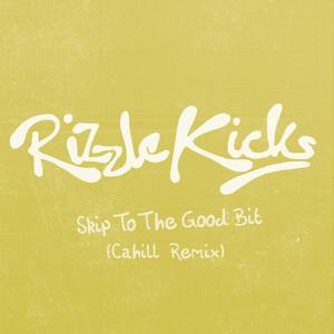 Skip To The Good Bit (Cahill Remix)