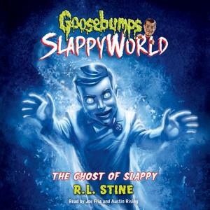 The Ghost of Slappy - Goosebumps SlappyWorld 6 (Unabridged)