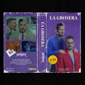 La Grosera