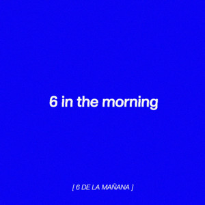 6 In the Morning