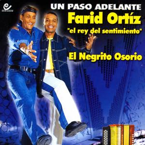 """Como Te Quise, Te Olvido by Farid Ortiz, """"El Negrito"""" Osorio"""