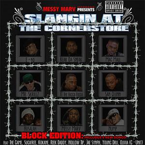 Messy Marv Presents Slangin At The Cornerstore - Block Edition