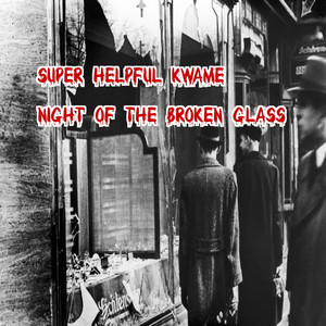 Night Of The Broken Glass