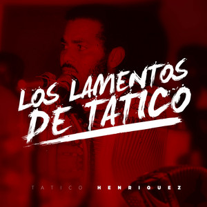 Los Lamentos de Tatico album
