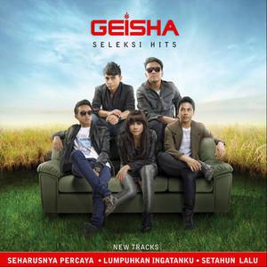 Seleksi Hits - Geisha