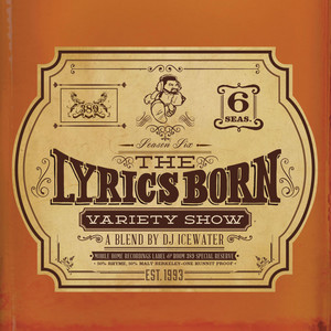 The Lyrics Born Variety Show Season 6