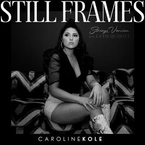 Still Frames (Strings Version)