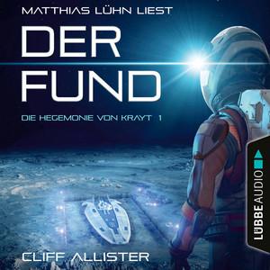 Der Fund [Die Hegemonie von Krayt, Teil 1 (Ungekürzt)] Audiobook