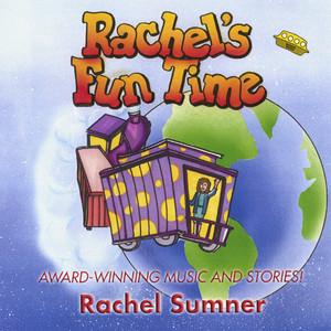 Rachel's Fun Time