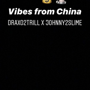 Vibes From China X Johnny2Slime cover art