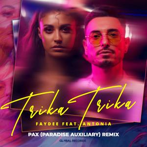 Trika Trika [PAX (Paradise Auxiliary) Remix]