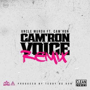 Cam'ron Voice (Remix) [feat. Cam'ron]