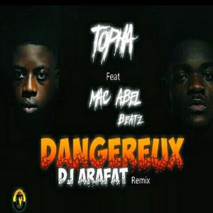 Dangereux (DJ Arafat Remix)