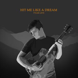 Hit Me Like a Dream