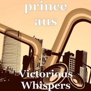 Victorious Whispers by prince aus