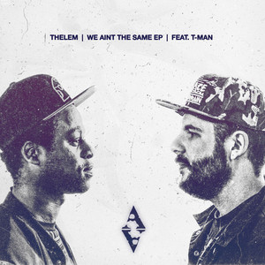 We Aint The Same EP