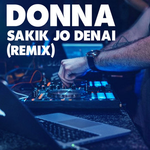 Sakik Jo Denai (Remix)