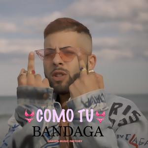 Como Tu by Bandaga