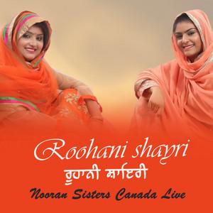 Roohani Shayari Nooran Sisters Canada Live