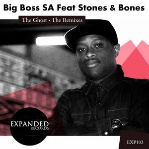 Big Boss SA, Stones & Bones – The Ghost (Studio Acapella)