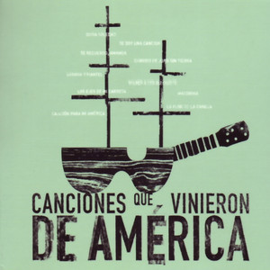 Canciones Que Vinieron de América album