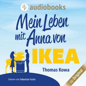 Mein Leben mit Anna von IKEA - Anna von IKEA-Reihe, Band 1 (Ungekürzt) Audiobook