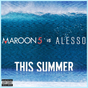This Summer - Maroon 5 vs. Alesso cover art