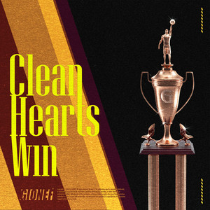 Clean Hearts Win