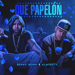 Que Papelón (feat. Almighty)