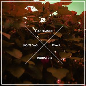No Te Vás (Remix)