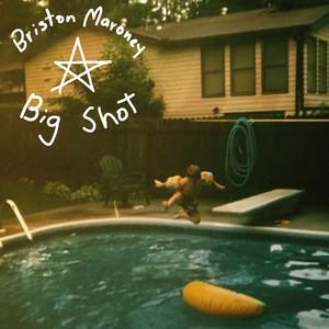Big Shot - Briston Maroney