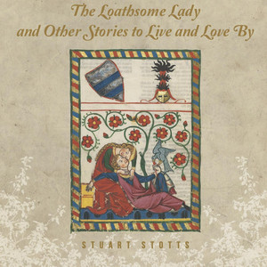The Loathsome Lady and Other Love Stories