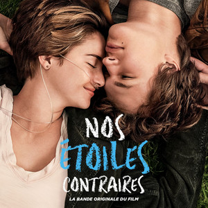 Nos étoiles contraires: Music From The Motion Picture