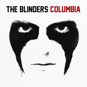 The Blinders  Columbia :Replay