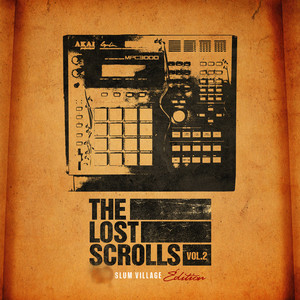 The Lost Scrolls, Vol. 2 (Slum Village Edition)