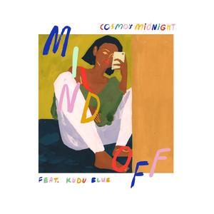 Mind Off (feat. Kudu Blue)