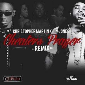 Cheaters Prayer (Remix)